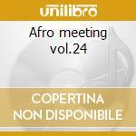 Afro meeting vol.24 cd musicale di Dj stefan egger