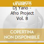 AFRO PROJECT VOL.8 cd musicale di Artisti Vari
