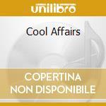 COOL AFFAIRS cd musicale di ADAMS GEORGE