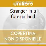 Stranger in a foreign land cd musicale di Logan Oni