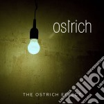 Ostrich - The Ostrich Effect cd musicale di Ostrich