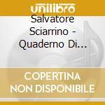 Salvatore Sciarrino - Quaderno Di Strada cd musicale