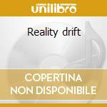 Reality drift cd musicale