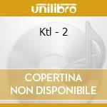 2 cd musicale di KTL
