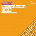 Music for checking e-mail cd musicale di Mitterer