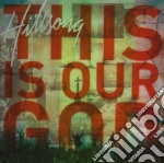 Hillsong Live - This Is Our God cd musicale di Hillsong