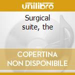 Surgical suite, the cd musicale