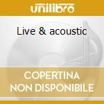 Live & acoustic cd musicale di Vika and linda