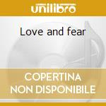 Love and fear cd musicale di Jimmy Barnes