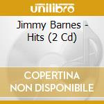 Jimmy Barnes - Hits cd musicale di Jimmy Barnes