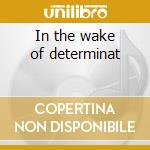 In the wake of determinat cd musicale di Story of the year