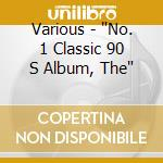 The n 1 classics 90's cd musicale