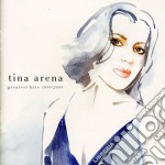 Arena Tina - Greatest Hits 1994-2004 cd musicale di Tina Arena