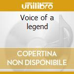 Voice of a legend cd musicale di John Rowles