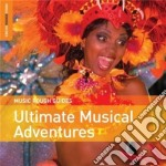 ROUGH GUIDES: ULTIMATE MUSICAL ADVENTURE cd musicale di The rough guide