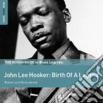 The rough guide to blues legends cd musicale di Hooker john lee