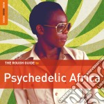 The rough guide to psychedelic africa cd musicale di Artisti Vari