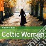 The rough guide to celtic women cd musicale di Artisti Vari