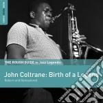 The rough guide to jazz legends cd musicale di John Coltrane