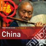 The rough guide to the music of china cd musicale di Artisti Vari