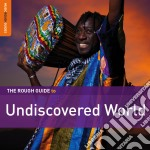 Rough Guide To Undiscovered World cd musicale di Artisti Vari
