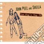 John Peel And Sheila - The Pig's Big 78's cd musicale di JOHN PEEL & SHEILA