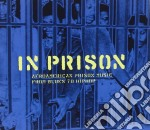 In Prison - Afroamerican Prison Music cd musicale di IN PRISON