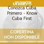 CONOZCA CUBA PRIMERO cd musicale di PORTUONDO/CALVO