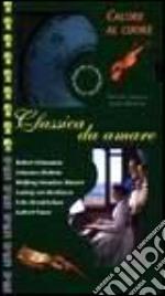 Classica da amare cd musicale