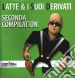 SECONDA COMPILATION cd musicale di LATTE & I SUOI DERIV