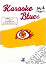 Karaoke blues cd musicale di Maggioli Daniele