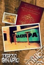 Kachupa - Terzo Binario [cd + Libro] cd musicale di Kachupa
