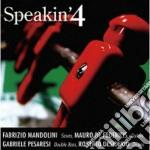 Mandolini / De Federicis / Pesaresi - Speakin'4 cd musicale di Speakin'4