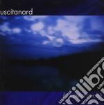 Uscita Nord - La Nostra Cecita' cd musicale di USCITA NORD
