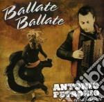 Antonio Petronio Etno Project - Ballate Ballate cd musicale di Antonio petronio etn