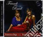 Francesca Dego/francesca Leonardi - Franck/ravel cd musicale di Dego/franc Francesca