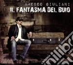 Il fantasma del buio cd musicale di Giuliani Amedeo