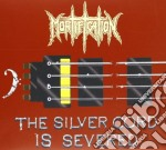 The silver cord is sever cd musicale di Mortification