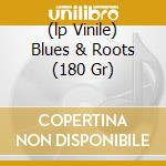 (LP VINILE) BLUES & ROOTS (180 GR) lp vinile di MINGUS CHARLIE