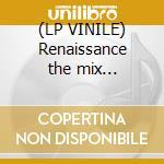 (LP VINILE) Renaissance the mix collection 2 lp vinile di Sasha & john digweed