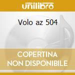Volo az 504 cd musicale di Albatros