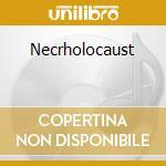Necrholocaust cd musicale di Disgorge
