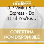 (LP VINILE) Do it til you're satisfied lp vinile di Express B.t.