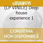 (LP VINILE) Deep house experience 1 lp vinile di Duque Abe