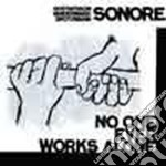 Sonore - No One Ever Works Alone cd musicale di SONORE