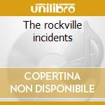 The rockville incidents cd musicale di Cifer lou & the hellions