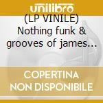 (LP VINILE) Nothing funk & grooves of james brown lp vinile di Artisti Vari