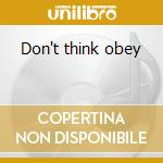 Don't think obey cd musicale di Stormbringer