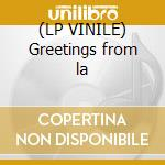 (LP VINILE) Greetings from la lp vinile di Tim Buckley