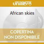 African skies cd musicale di Phil Cohran